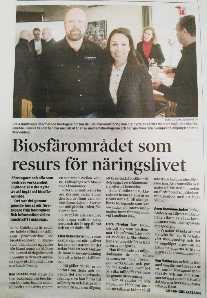 Artikel ur NLT om Biosfär och Näringslivet i Götene kommun. Rättelse till artikeln: Biosfärområdet bildades 2010.